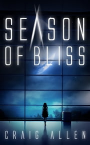 Season of Bliss ebook by Craig Allen