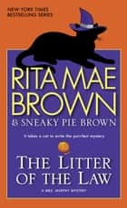 The Litter of the Law ebook by Rita Mae Brown