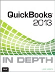 QuickBooks 2013 In Depth ebook by Laura Madeira