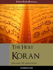 THE HOLY KORAN (English Translation) The Definitive Edition - Quran / Qur'an / Koran / Al-Coran / Coran / Kuran / Al-Qur'an ebook by Allah