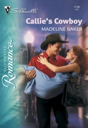Callie's Cowboy ebook by Madeline Baker