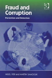 Fraud and Corruption - Prevention and Detection ebook by Mr Martin Samociuk,Mr Nigel Iyer