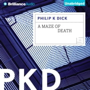 Maze of Death, A audiobook by Philip K. Dick