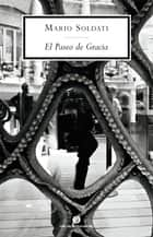 El Paseo de Gracia eBook by Mario Soldati, Massimo Onofri