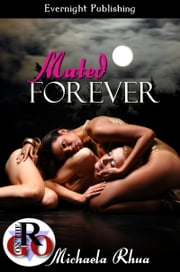 Mated Forever ebook by Michaela Rhua