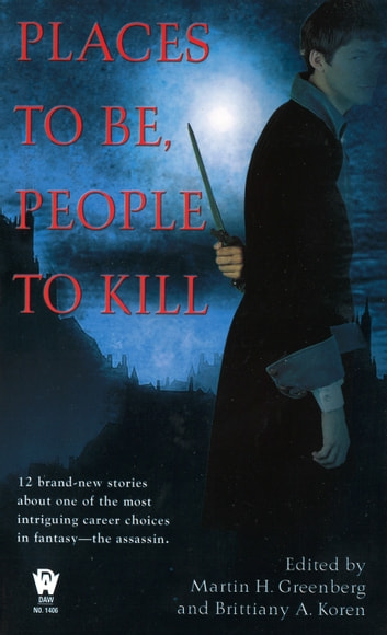 Places To Be, People To Kill ebook by