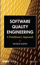 Software Quality Engineering ebook by Witold Suryn