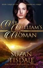 Wee William's Woman - Book Three of The Clan MacDougall Series ebook by Suzan Tisdale
