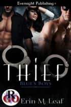Thief ebook by Erin M. Leaf