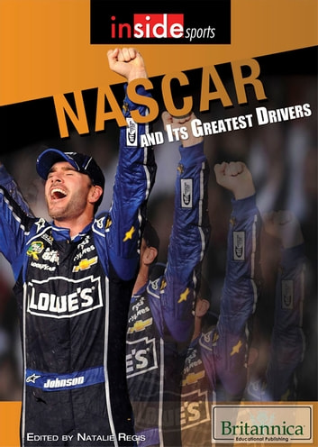 NASCAR and Its Greatest Drivers ebook by Natalie Regis