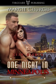 One Night in Minneapolis ebook by Margie Church