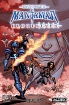 Legend of the Mantamaji: Bloodlines - Book 1 ebook by Eric Dean Seaton, Brandon Palas, David Ellis Dickerson