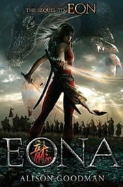 Eona - Part 2 In The Eon Duology ebook by Alison Goodman