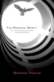 The Prodigal Spirit ebook by Graham Tomlin