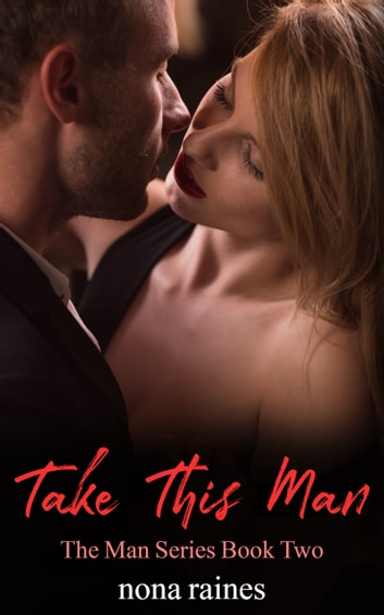 Take This Man ebook by Nona Raines
