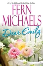 Dear Emily ebook by Fern Michaels