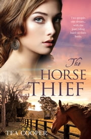 The Horse Thief ebook by Tea Cooper