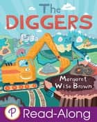 The Diggers ebook by Margaret Wise Brown
