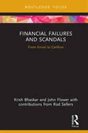 Financial Failures and Scandals