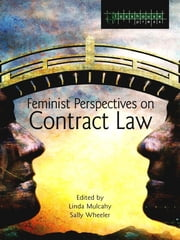 Feminist Perspectives on Contract Law ebook by Linda Mulcahy,Sally Wheeler