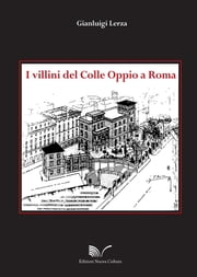 I villini del Colle Oppio a Roma ebook by Kobo.Web.Store.Products.Fields.ContributorFieldViewModel