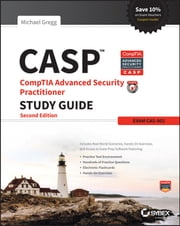 CASP CompTIA Advanced Security Practitioner Study Guide - Exam CAS-002 ebook by Michael Gregg