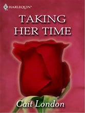 Taking Her Time ebook by Cait London