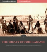 The Treaty of Fort Laramie ebook by Anonymous