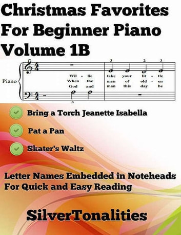 Christmas Favorites for Beginner Piano Volume 1 B ebook by Silver Tonalities