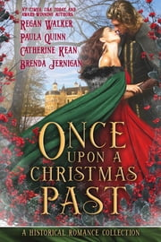 Once Upon a Christmas Past ebook by Regan Walker, Paula Quinn, Catherine Kean,...