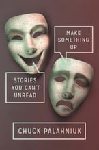 Make Something Up, Stories You Can't Unread