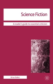Science Fiction ebook by Dr Brian Baker