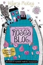 Rose's Blog ebook by Hilary Mckay