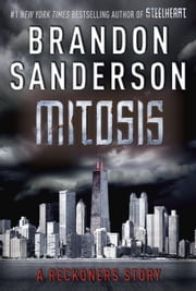 Mitosis: A Reckoners Story ebook by Kobo.Web.Store.Products.Fields.ContributorFieldViewModel