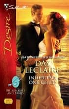 Inherited: One Child ebook by Day Leclaire