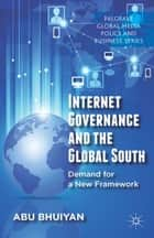 Internet Governance and the Global South ebook by A. Bhuiyan