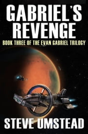 Gabriel's Revenge ebook by Steve Umstead