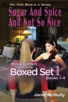 The Mellow Summers Mystery Series Boxed Set One: Books One to Four ebook by Janet McNulty