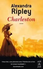 Charleston eBook by Alexandra Ripley