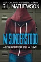 Misunderstood ebook by R.L. Mathewson