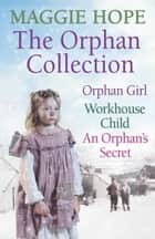 The Orphan Collection ebook by Maggie Hope