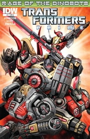 Transformers: Prime - Rage of the Dinobots ebook by Johnson, Mike; Scott, Mairghread; Padilla, Agustin; Christiansen, Ken