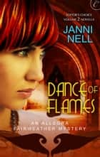 Dance of Flames ebook by Janni Nell