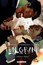 Ten Grand T02 - Paradis perdu ebook by J. Michael Straczynski, C.P. Smith, Ben Templesmith