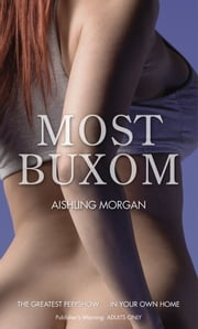 Most Buxom ebook by Aishling Morgan
