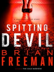 Spitting Devil ebook by Brian Freeman