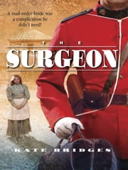 The Surgeon ebook by Kate Bridges