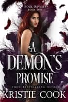 A Demon's Promise ebook by Kristie Cook