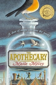 The Apothecary ebook by Maile Meloy