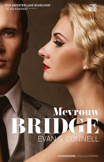 Mrs Bridge eBook by Evan S. Connell